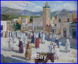 Albert Horel 1876-1964. Grand & Bel Orientaliste 1920. Place Animée Au Maroc