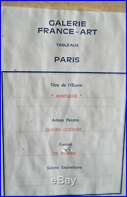 Claude QUIESSE. Huile sur toile. HONFLEUR. V 1039