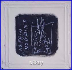 Graffiti Art No Pain No Gain Oeuvre Originale sur Toile de Vero Cristalli