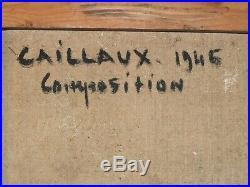 Important tableau expressionniste de Rodolphe Caillaux. Composition daté 1946