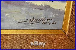 J. WAGNER TABLEAUX DE PARIS 1953 XXe HUILE SUR TOILE signée datée