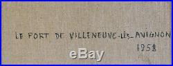 Yves Brayer (1907-1990) Le fort de Villeneuve les Avignon. H sur toile v782